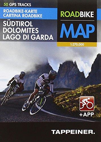 Preisvergleich Produktbild Roadbike Karte Südtirol Dolomites Lago di Garda mit 50 GPS Tracks + App: Cartina Roadbike Alto Adige Dolomites Lago di Garda con 50 Tour GPS e App (Roadbike / Rennradkarten)