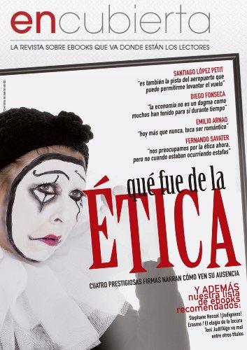 Revista EnCubierta - ¿Qué fue de la ética? por EnCubierta