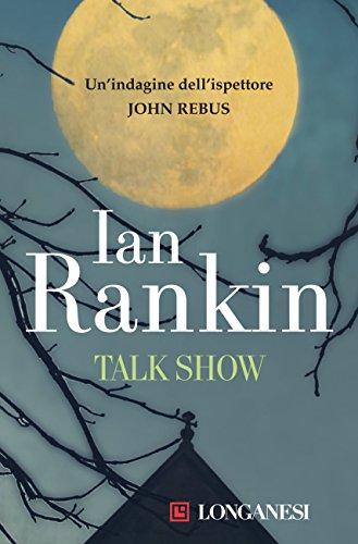 Talkshow: Un'indagine dell'ispettore John Rebus