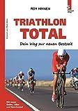 Image of TRIATHLON TOTAL - Dein Weg zur neuen Bestzeit