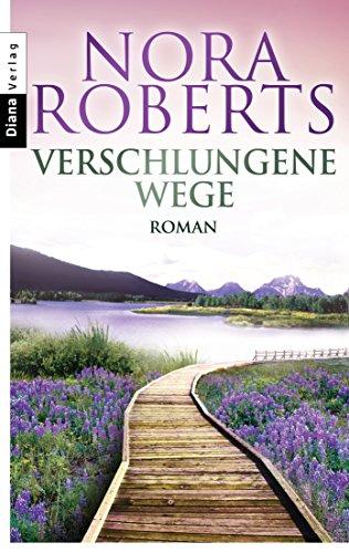 Verschlungene Wege: Roman (German Edition)
