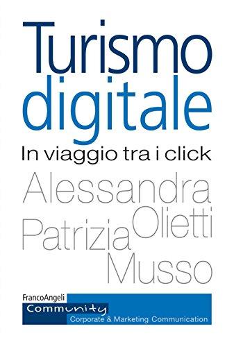 Turismo digitale. In viaggio tra i click