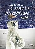Je suis le chapeau (DoAdo) (French Edition)