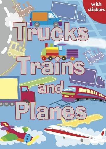Trucks, Trains and Planes: Colouring, Stickers, Activities (Sparkly Colouring & Activity)