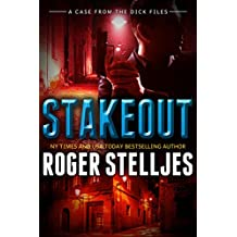 Stakeout - A Case From The Dick Files (McRyan Mystery Thriller Series Book) (McRyan Mystery Series)