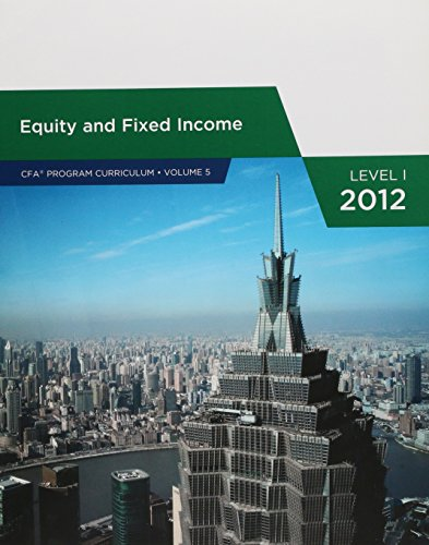 Equity and Fixed Income (CFA PROGRAM CURRICULUM, VOLUME 5)