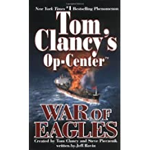War of Eagles: Op-Center 12 (Tom Clancy's Op Center (Paperback))