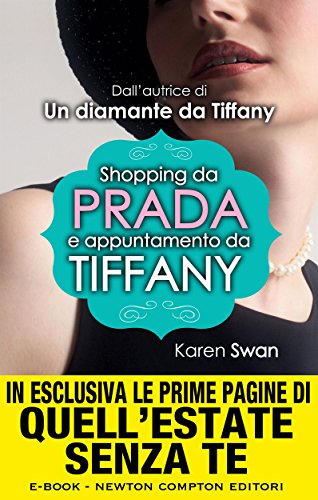 Shopping da Prada e appuntamento da Tiffany (eNewton Narrativa) (Italian Edition)