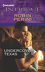 Undercover Texas (Harlequin Intrigue)