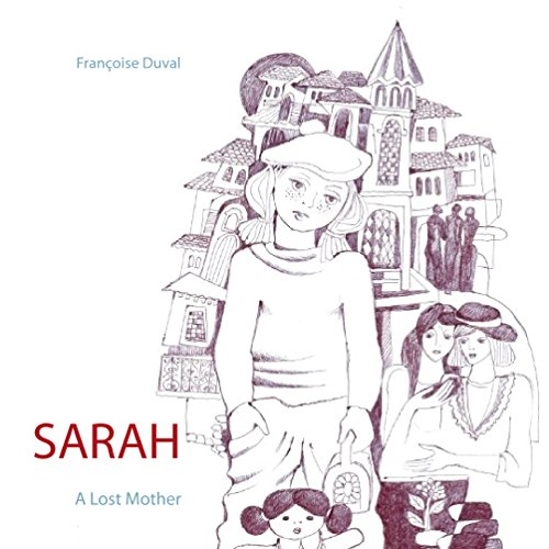 Sarah - A Lost Mother: A Lost Mother (English Edition)