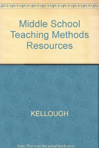 Middle School Teaching: A Guide to Methods and Resources (School Englisch-lehrbuch Middle)