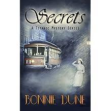 Secrets (A Titanic Mystery Series Book 2) (English Edition)