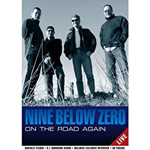 Nine Below Zero - on the Road Again [Import anglais]