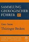 Sammlung geologischer Führer, Bd.85, Thüringer Becken - Gerd Seidel