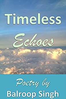 Timeless Echoes (English Edition) de [Singh, Balroop ]
