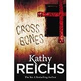 Cross Bones: (Temperance Brennan 8)