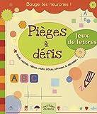 Telecharger Livres Pieges defis Mots caches rebus mots intrus phrases a decoder (PDF,EPUB,MOBI) gratuits en Francaise