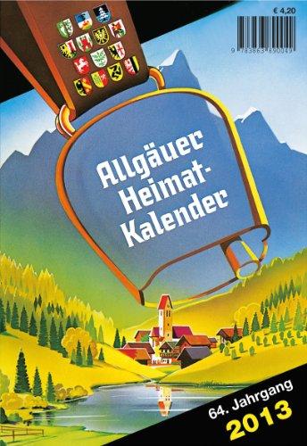 Allgäuer Heimatkalender 2013: Jahreskalender