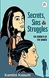 Secrets, Sins and Struggles