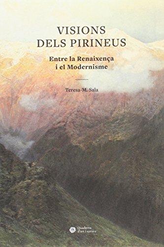 Visions dels Pirineus (QUADERNS D'ART I NATURA)