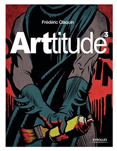 Arttitude 3 (Artbooks) par Frédéric Claquin