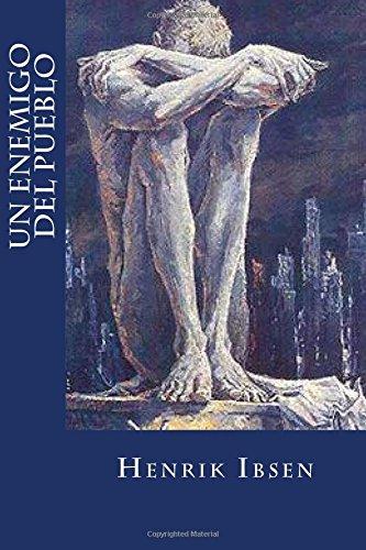 Un enemigo del pueblo por Henrik Ibsen