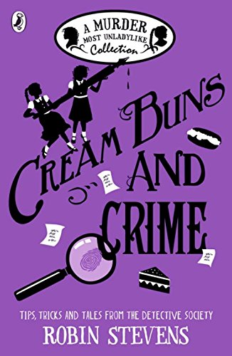 Cream-Buns-and-Crime-A-Murder-Most-Unladylike-Collection-Murder-Most-Unladylike-Mystery