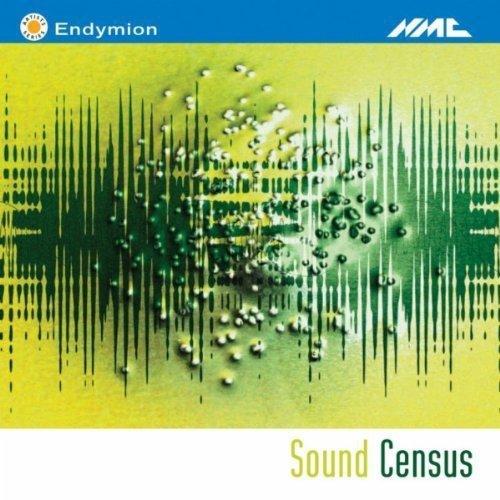 Sound Census. Musique Écrite pour l'Ensemble Endymion.