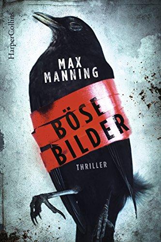 Manning, Max: Böse Bilder