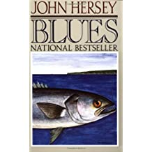 Blues by John Hersey (1988-02-12)