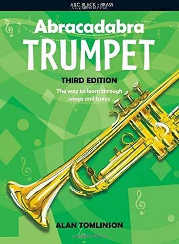 Abracadabra Brass ,Abracadabra - Abracadabra Trumpet (Pupil's Book): The way to learn through songs and tunes by Alan Tomlinson (2013-03-28)