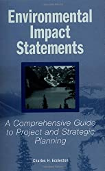 Environmental Impact Statements: A Comprehensive Guide to Project and Strategic Planning by Charles H. Eccleston (2000-05-15)