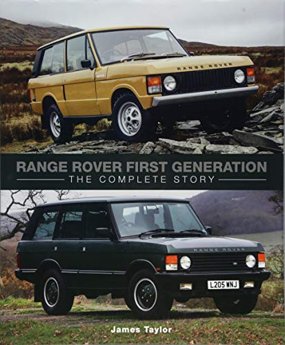 Range Rover First Generation: The Complete Story por James Taylor