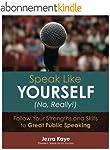 SPEAK LIKE YOURSELF...NO, REALLY! Fol...