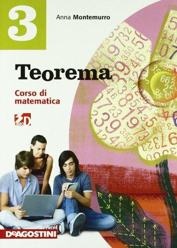 Teorema. Corso di matematica. Con quaderno operativo. Per la Scuola media. Con espansione online: TEOREMA 3 +QUAD.