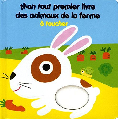 Mon tout premier livre des animaux de la ferme à toucher par Arthur Lenormand