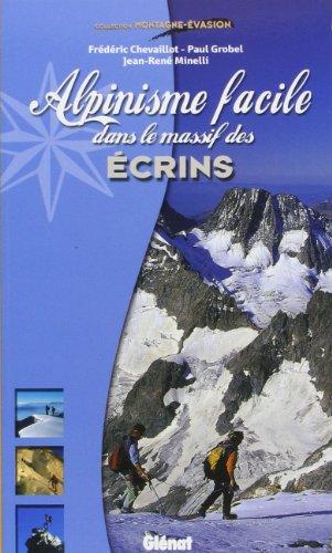 Alpinisme facile dans le massif des Ecrins par Paul Grobel