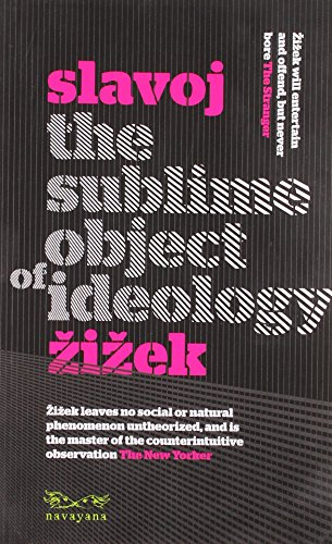 Sublime object of ideology [Dec 11, 2008] Slavoj Zizek