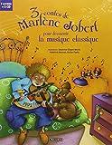 3 contes de Marlène Jobert pour découvrir la musique classique - Les rendez-vous secrets d'Arthur; Le petit garçon qui mordait les chiens; Panique chez les sorcières (2CD audio)