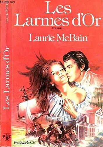 Les larmes d'or par Laurie McBain
