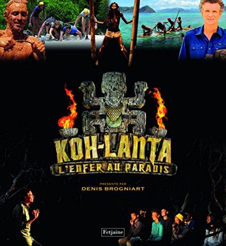Koh-Lanta, l'enfer au paradis