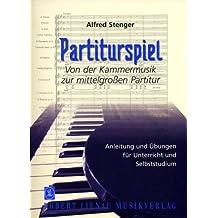 Partiturspiel 2. Von der Kammermusik zur mittelgroßen Partitur: Anleitung und Übungen für Unterricht und Selbststudium
