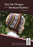 Fair Isle Designs from Shetland Knitters 2018: 1