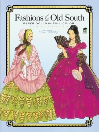 Fashions of the Old South Paper Dolls in Full ()