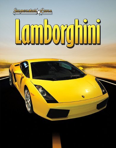 Lamborghini (Superstar Cars (Library)) by James Bow (2010-10-01)