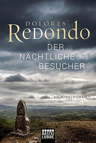 Preisvergleich Produktbild Der nächtliche Besucher: Kriminalroman (Baztan-Trilogie, Band 3)