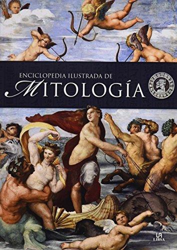 Enciclopedia ilustrada de mitología (Grandes Temas) por Marisa Belmonte Carmona