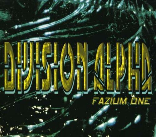 Fazium One by Division Alpha (2007-02-19)