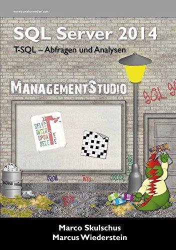 MS SQL Server 2014 - T-SQL-Abfragen und Analysen (Sql-daten-analyse)