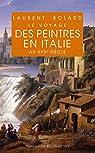 Voyage des peintres en Italie au XVIIe siècle par Bolard